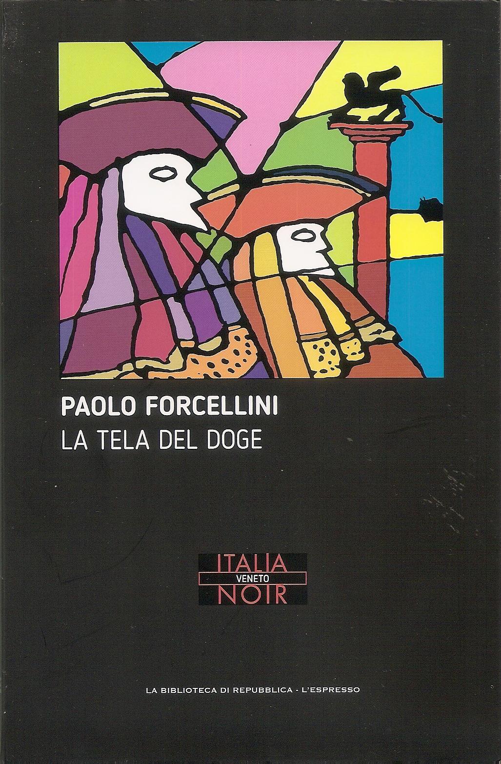 Risultati immagini per PAOLO FORCELLINI - LA TELA DEL DOGE