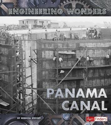 The Panama Canal (Engineering Wonders)