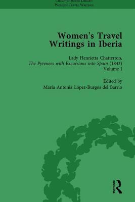 Women's Travel Writings in Iberia Vol 3