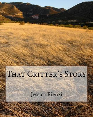 That Critter's Story