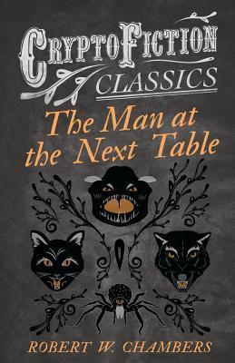 The Man at the Next Table (Cryptofiction Classics)