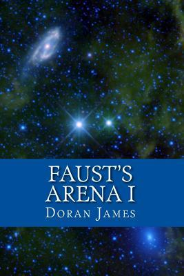 Faust's Arena I