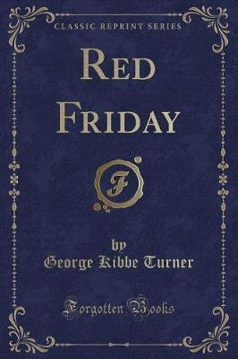 Red Friday (Classic Reprint)