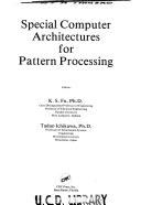 Special computer architectures for pattern processing