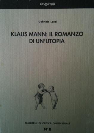 Klaus Mann: il romanzo di un'utopia