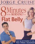 8 Minutes in the Morning to a Flat Belly