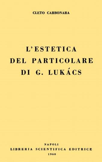 L'estetica del particolare di G. Lukács