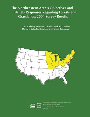 The Northeastern Area's Objectives and Beliefs Responses Regarding Forests and Grasslands
