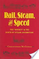 Rail, Steam and Speed