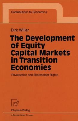 The Development of Equity Capital Markets in Transition Economies