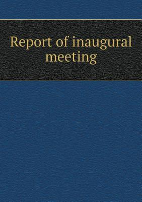 Report of Inaugural Meeting