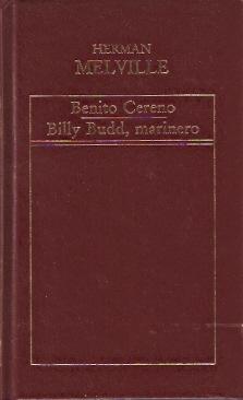 Benito Cereno - Billy Budd, marinero