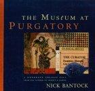 The Museum at Purgat...