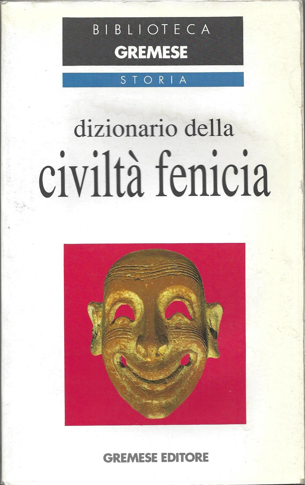Dizionario della civiltà fenicia