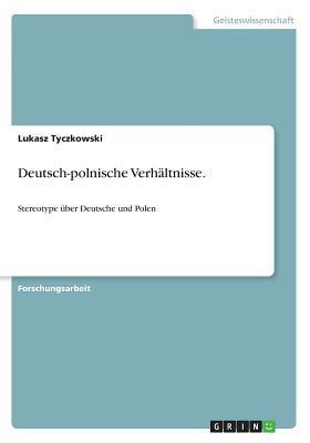 Deutsch-polnische Verhältnisse
