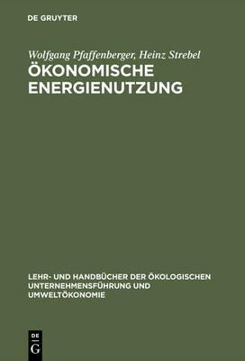 Okonomische Energienutzung