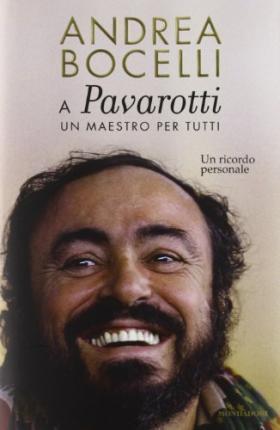 A Luciano Pavarotti