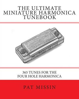 The Ultimate Miniature Harmonica Tunebook