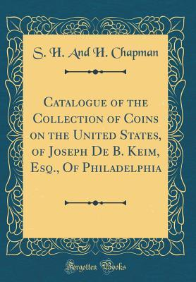 Catalogue of the Col...
