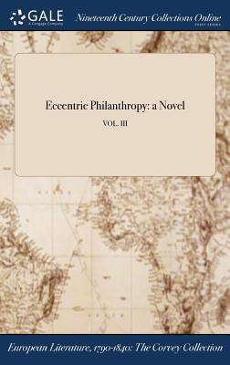 Eccentric Philanthropy