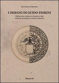 I disegni di Guido Fiorini. Opere per merletti di Aemilia Ars, testate di pagina e iniziali ornate. Ediz. illustrata