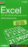 Excel. Dal problema alla soluzione
