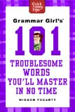 Grammar Girl's 101 T...