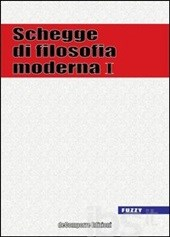 Schegge di filosofia moderna vol. I