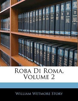 Roba Di Roma, Volume 2