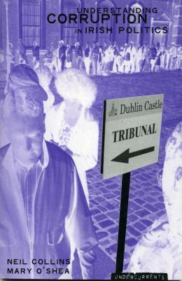 Understanding Corruption in Irish Politics