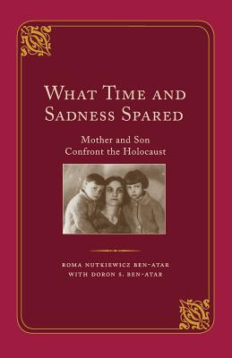 What Time and Sadness Spared