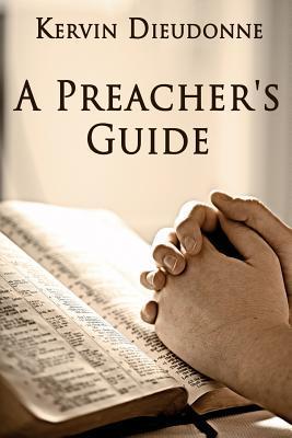 A Preacher's Guide