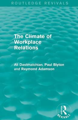 The Climate of Workplace Relations (Routledge Revivals)
