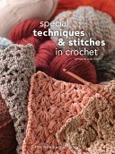 Special Techniques and Stitches in Crochet
