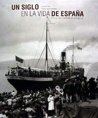 UN SIGLO EN LA VIDA DE ESPAÑA