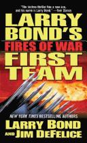 Larry Bond's First T...