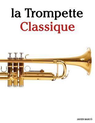 La Trompette Classiq...