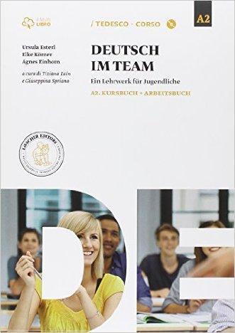 Deutsch im team A2. Per la Scuola media. Con e-book. Con espansione online