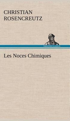 Les Noces Chimiques