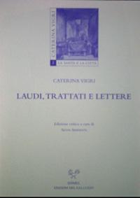 Laudi, trattati e lettere