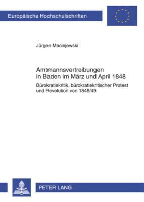Amtsmannvertreibungen in Baden Im Marz Und April 1848