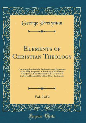 Elements of Christian Theology, Vol. 2 of 2