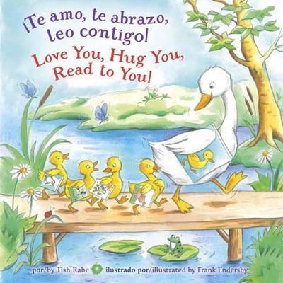 Te Amo, Te Abrazo, Leo Contigo! / Love You, Hug You, Read to You!