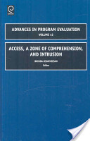 Access, a Zone of Comprehension and Intrusion
