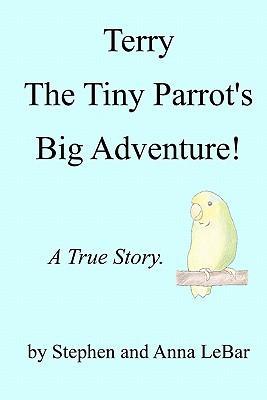 Terry the Tiny Parrot's Big Adventure!