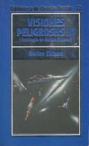 Visiones Peligrosas III