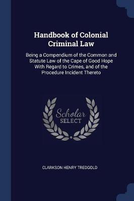 Handbook of Colonial Criminal Law