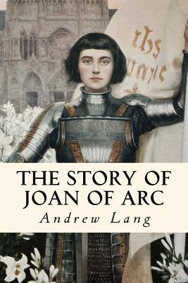 The Story of Joan of...