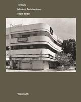 Tel Aviv, Modern Architecture 1930-1939
