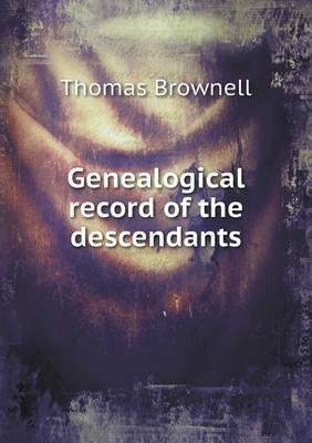 Genealogical Record of the Descendants